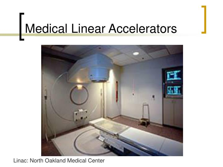 Medical Linear Accelerators