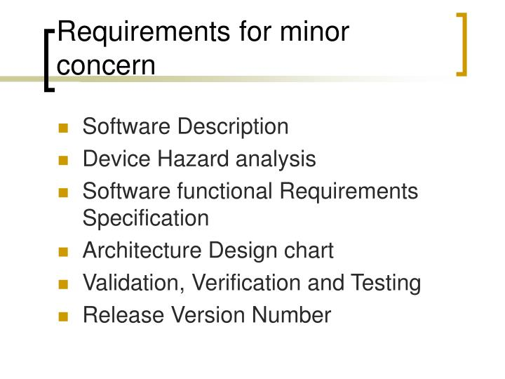 Requirements for minor concern