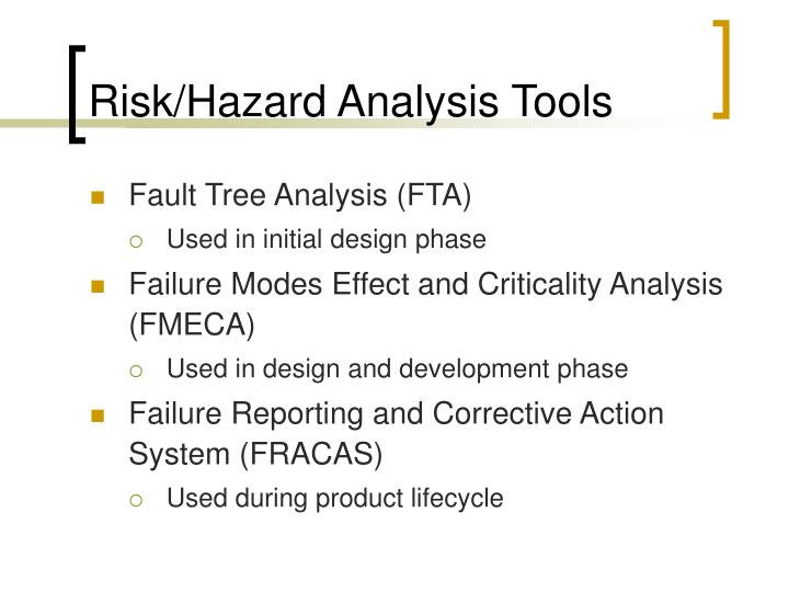 Risk/Hazard Analysis Tools