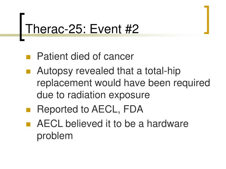 Therac-25: Event #2