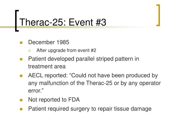 Therac-25: Event #3