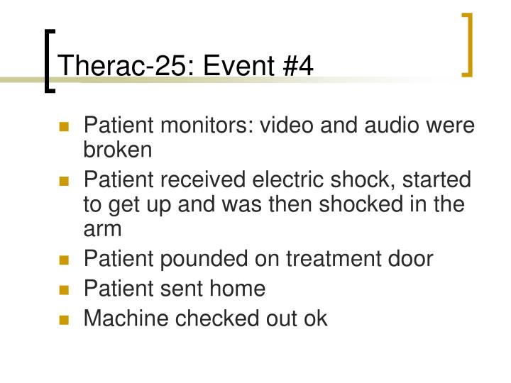 Therac-25: Event #4