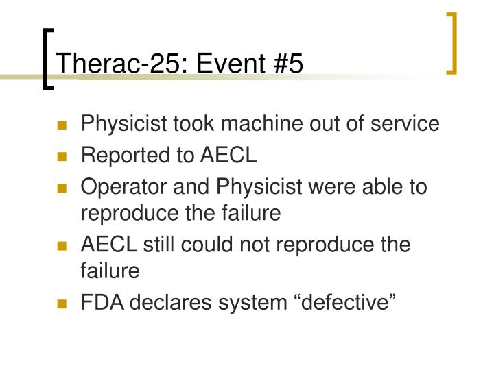 Therac-25: Event #5