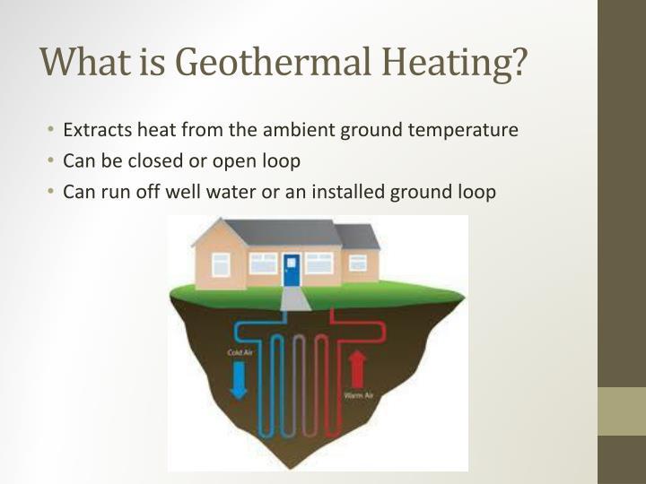 What is Geothermal Heating?