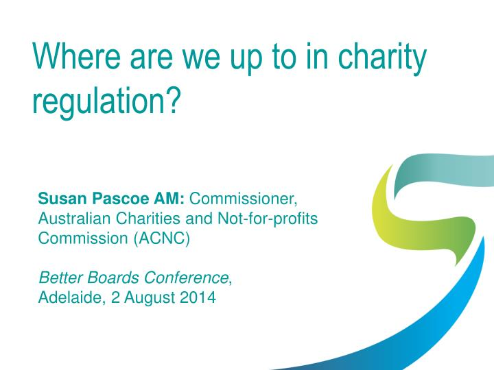 Where are we up to in charity regulation?