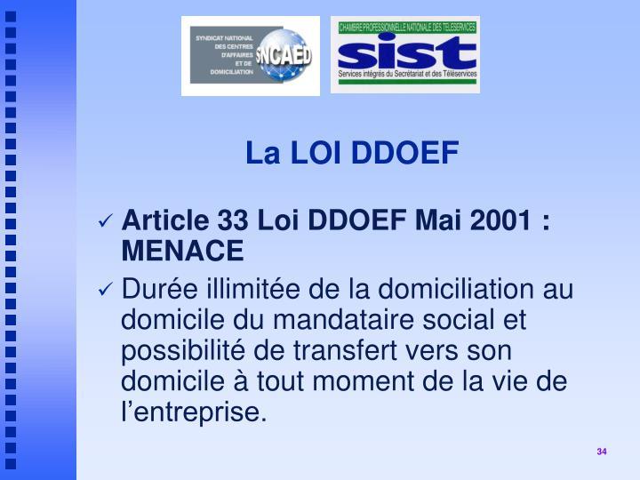 La LOI DDOEF