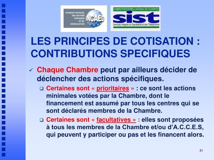 LES PRINCIPES DE COTISATION :