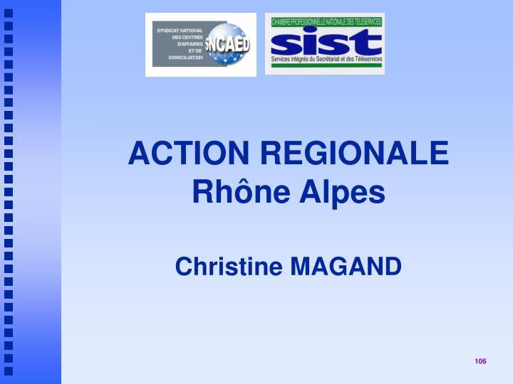 ACTION REGIONALE