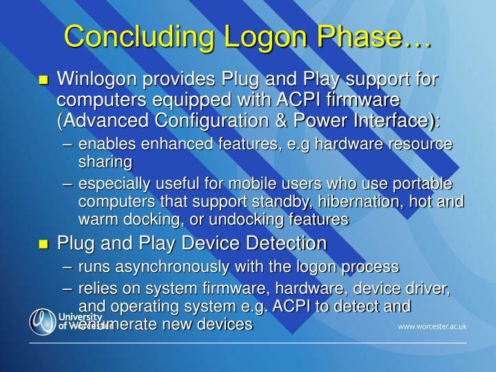Concluding Logon Phase…