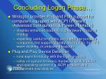 concluding logon phase