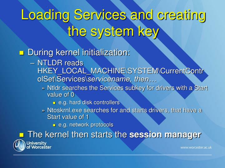 Loading Services and creating the system key