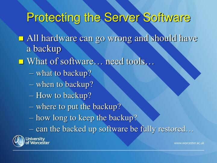 Protecting the Server Software