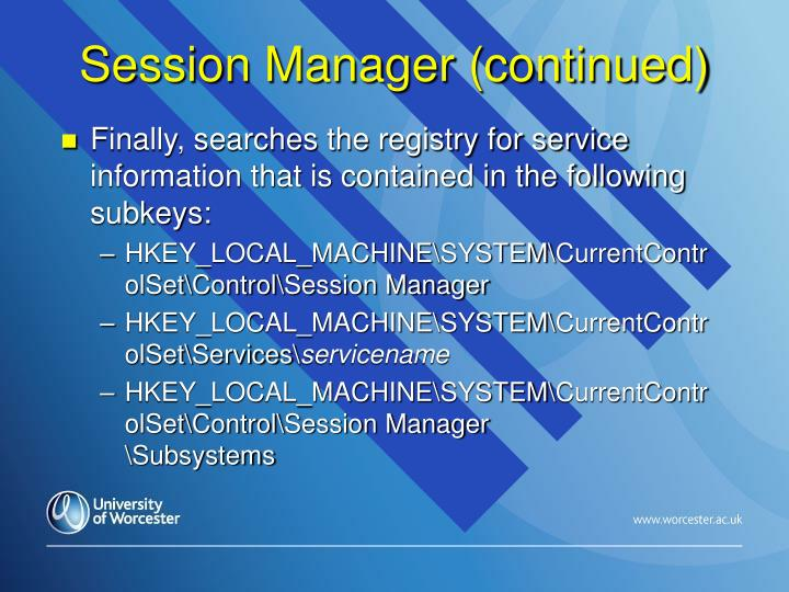 Session Manager (continued)