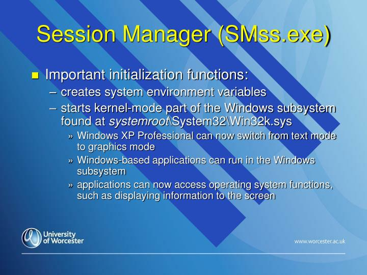 Session Manager (SMss.exe)