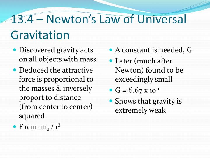 13.4 – Newton's Law of Universal Gravitation