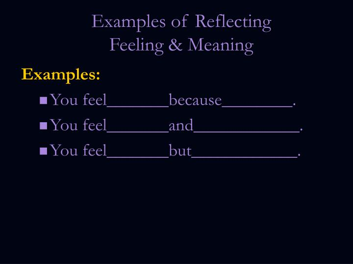 Examples of Reflecting