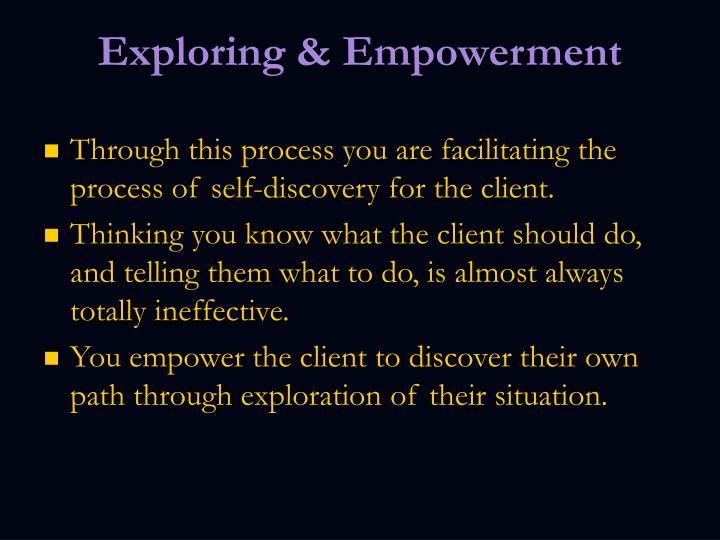Exploring & Empowerment