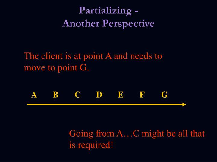Partializing -