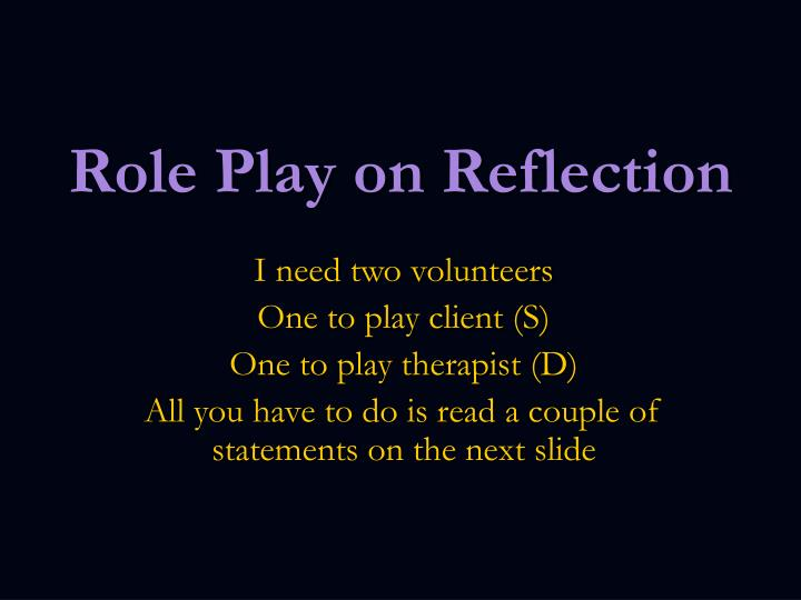 Role Play on Reflection
