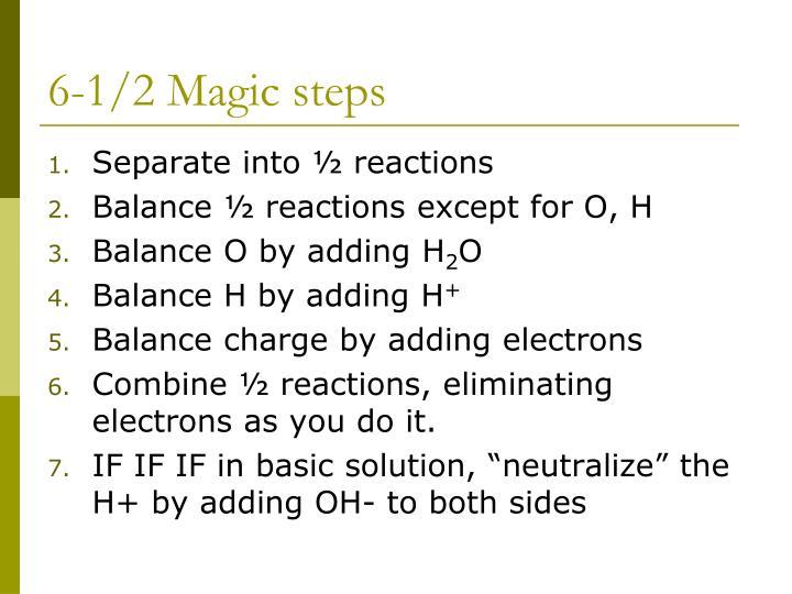 6-1/2 Magic steps