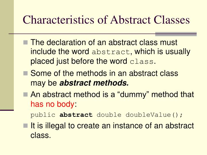 Characteristics of Abstract Classes