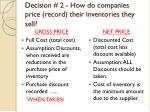decision 2 how do companies price record their inventories they sell1