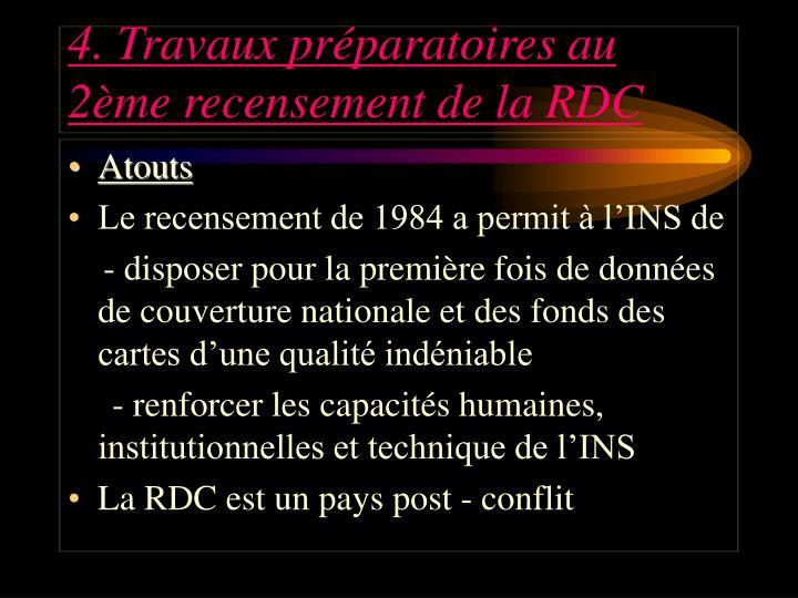 4. Travaux préparatoires au 2ème recensement de la RDC