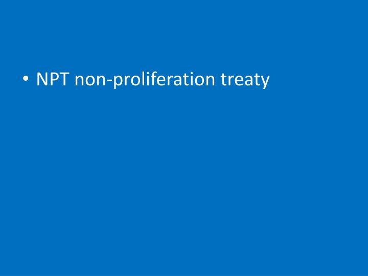NPT non-proliferation treaty