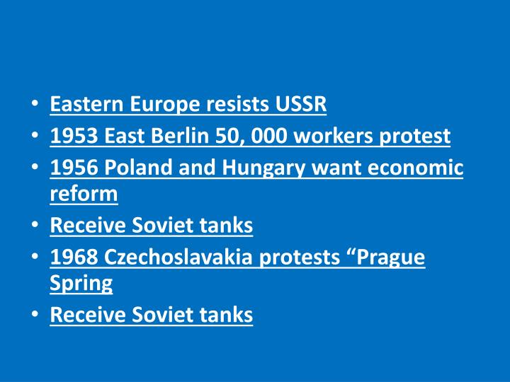 Eastern Europe resists USSR