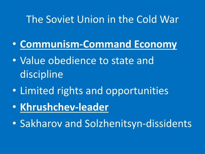 The Soviet Union in the Cold War