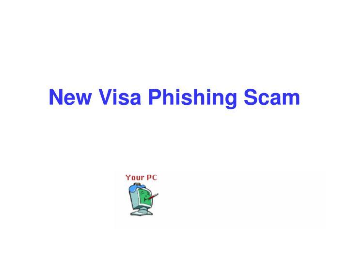 New Visa Phishing Scam