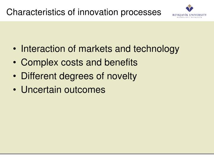 Characteristics of innovation processes