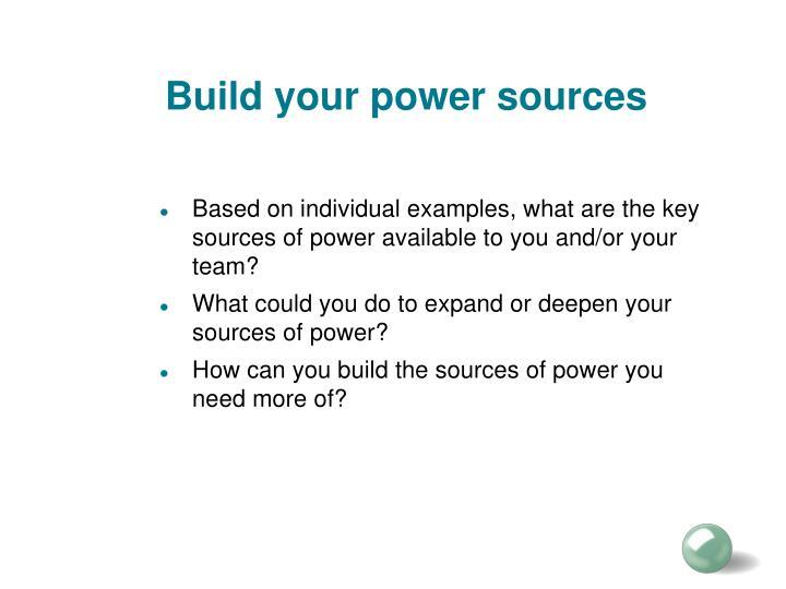 Build your power sources