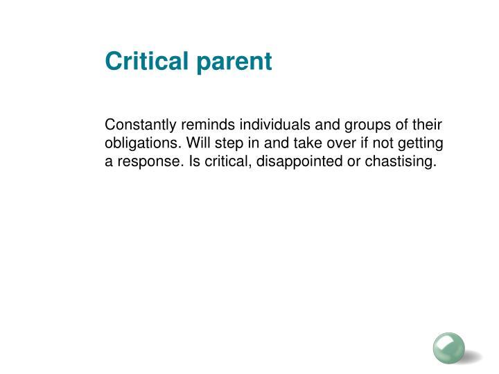 Critical parent