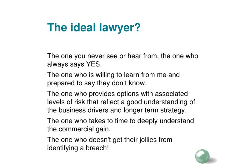 The ideal lawyer?