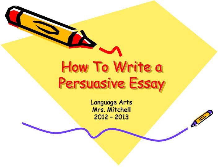 good tips for writing a persuasive essay