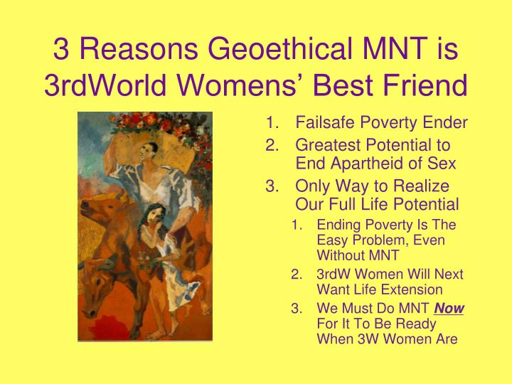 3 Reasons Geoethical MNT is 3rdWorld Womens' Best Friend