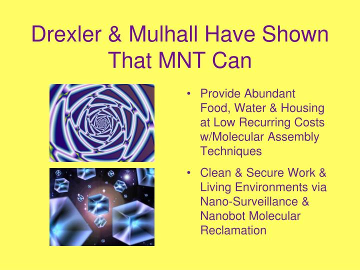 Drexler & Mulhall Have Shown That MNT Can