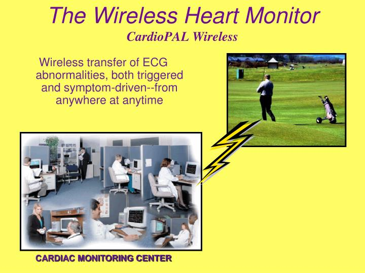 The Wireless Heart Monitor