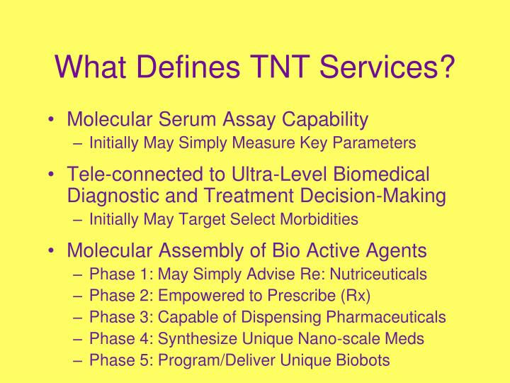 What Defines TNT Services?