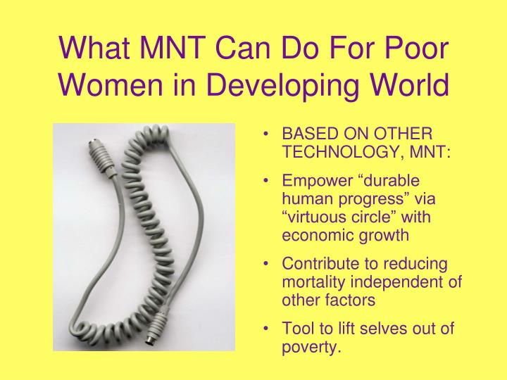 What MNT Can Do For Poor Women in Developing World
