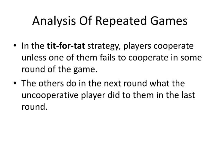 Analysis Of Repeated Games