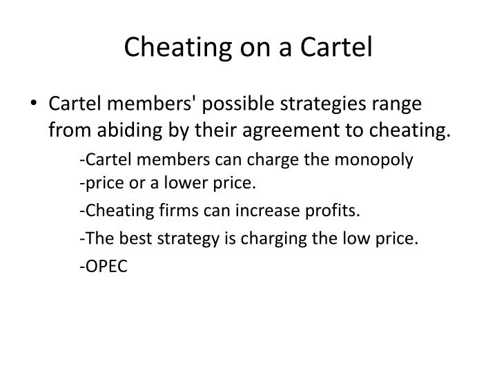Cheating on a cartel