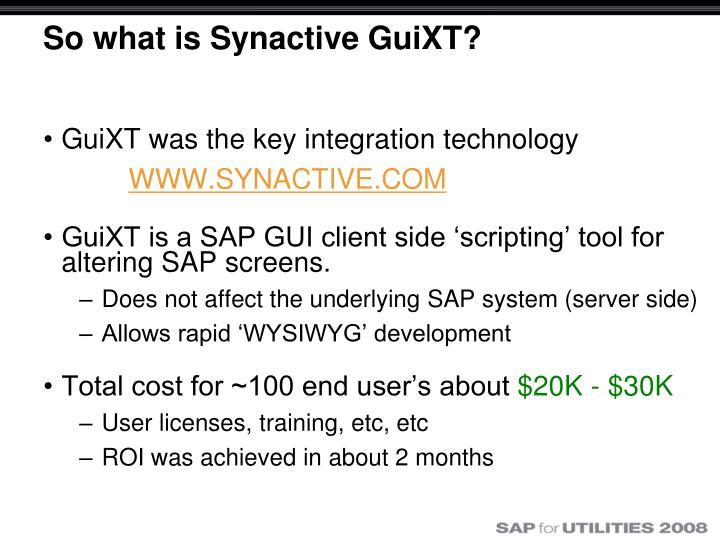 So what is Synactive GuiXT?
