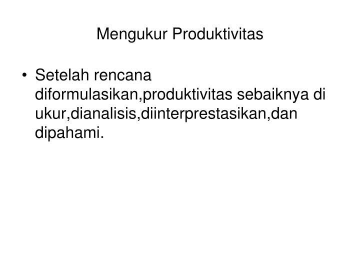 Mengukur Produktivitas