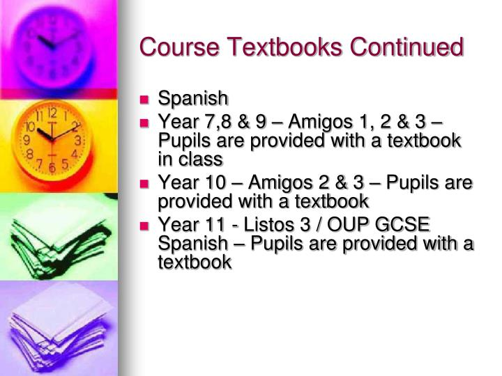 Course Textbooks Continued