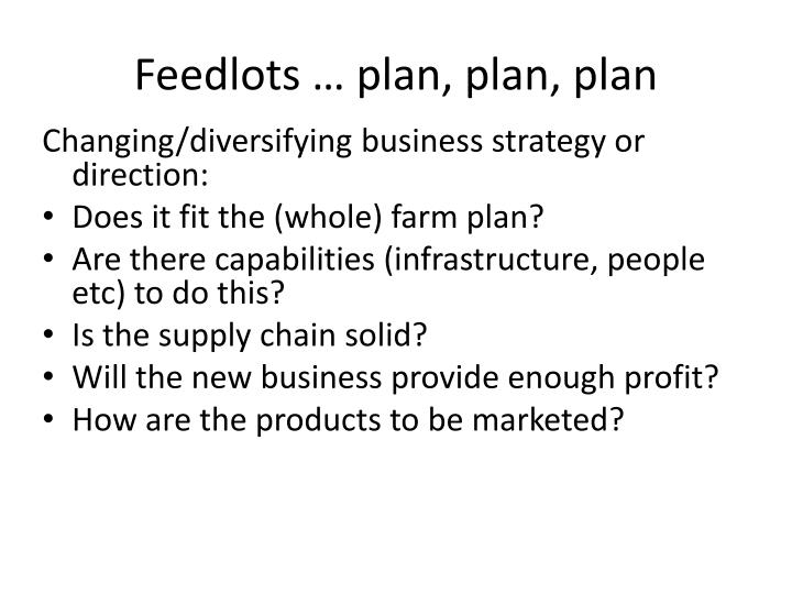 Feedlots … plan, plan, plan