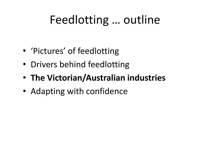 Feedlotting … outline