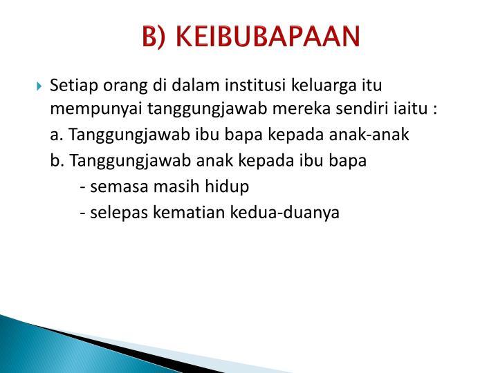 B) KEIBUBAPAAN