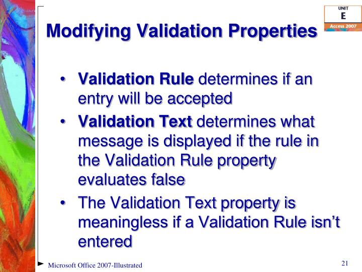 Modifying Validation Properties